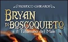 Bryan di Boscoquieto e il Talismano del Male