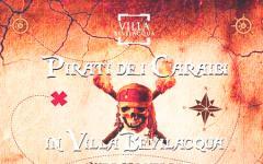 Domenica arrivano i pirati a Villa Bevilaqua