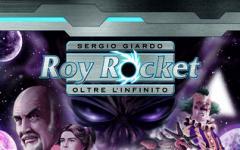 Roy Rocket – Oltre l'Infinito