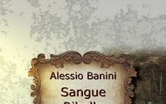 Sangue Ribelle in eBook