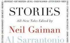 Stories: all-new tales by Neil Gaiman & Al Sarrantonio