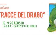 Sulle Tracce del Drago 2015: rinasce all'Aquila la manifestazione all'insegna del fantastico