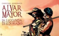 Alvar Mayor  - La leggenda di Eldorado