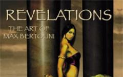 Revelations: the art of Max Bertolini