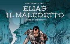 Arriva Elias il Maledetto