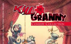 Kill the Granny - Comedy Collection