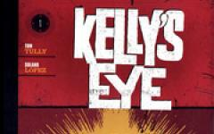 Kelly's Eye Vol. 1