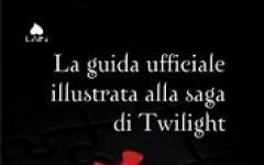 La saga di Twlight. La guida ufficiale illustrata