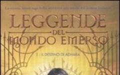 Le Leggende del Mondo Emerso - Il Destino di Adhara