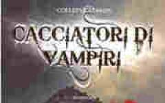 Cacciatori di vampiri - l'eredità dei Gardella
