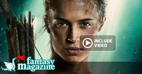 Tomb Raider con Alicia Vikander arriva al cinema ∂  FantasyMagazine.it