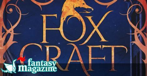 Foxcraft. L'arte segreta delle volpi ∂  FantasyMagazine.it