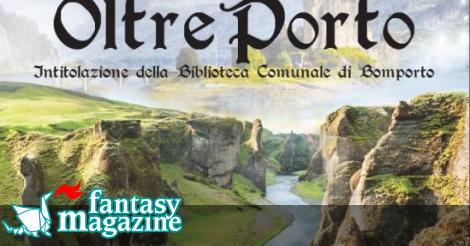 Oltreporto: l'evento fantasy della Biblioteca di Bomporto ∂  FantasyMagazine.it