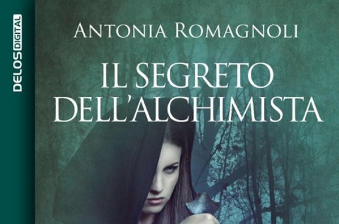 Il segreto dell'Alchimista di Antonia Romagnoli