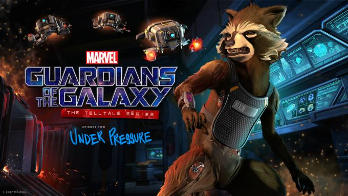 Marvel's Guardians of the Galaxy: The Telltale Series Episode Two: 'Under Pressure'