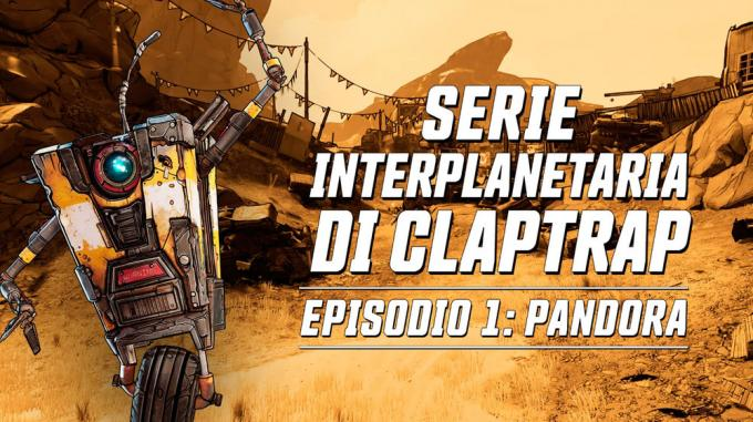Serie interplanetaria di Claptrap episodio 1: Pandora. Borderlands 3.
