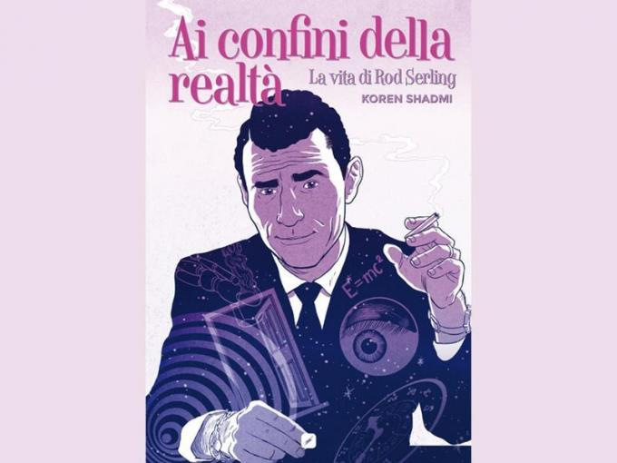 Ai confini della realtà: la vita di Rod Serling