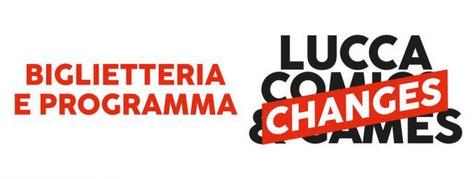 Lucca Changes. Biglietti e programma