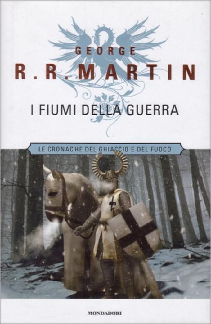 La copertina di I fiumi della guerra nell'edizione rilegata Mondadori.