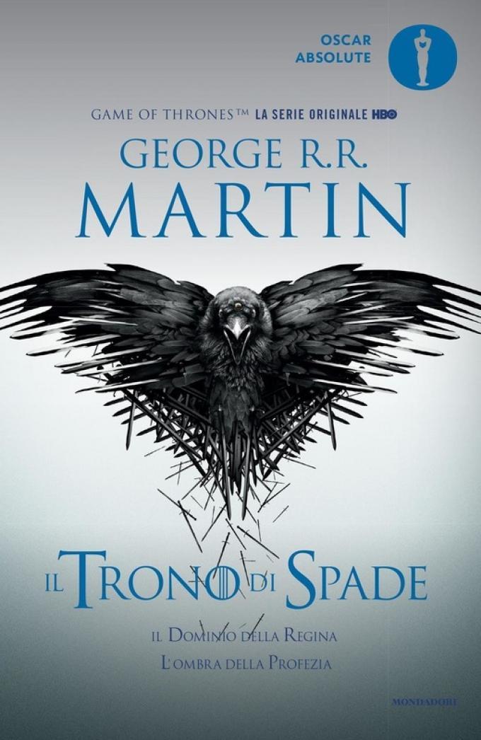 La copertina di Il trono di spade. Il dominio della regina-L'ombra della profezia nella collana Oscar Absolute.