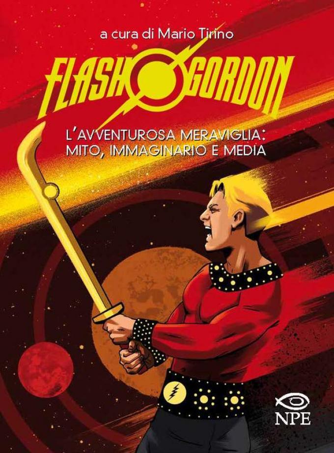 Flash Gordon – L'avventurosa meraviglia tra mito, immaginario e media