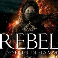 Rebel. Il deserto in fiamme