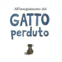 All'inseguimento del gatto perduto