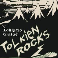 Tolkien Rocks. Viaggio musicale nella Terra di Mezzo