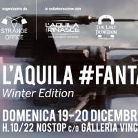 L'Aquila Fantasy Fest 2015 – winter edition festeggia Star Wars: il risveglio della Forza