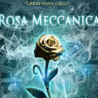 Rosa Meccanica (Once Upon a Steam – Episodio III)