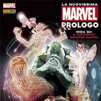 La Nuovissima Marvel: Prologo