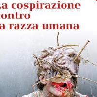 La cospirazione contro la razza umana