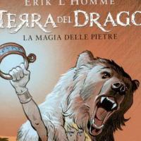 Terra del Drago. La magia delle pietre