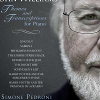 In arrivo John Williams: Themes and Transcriptions for Piano di Simone Pedroni