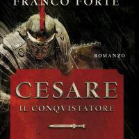 Cesare il conquistatore – Alle sorgenti della vita
