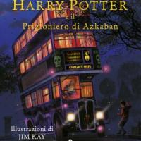Harry Potter e il prigioniero di Azkaban in edizione illustrata