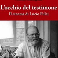 L'Occhio del Testimone: Lucio Fulci