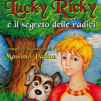 Lucky Ricky e il segreto delle radici
