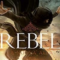 REBEL - La nuova alba