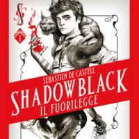 Il fuorilegge. Shadowblack