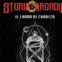 Storie di Arcadia: Il ladro di Chorizo