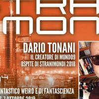 Dario Tonani ospite di Stranimondi 2018!