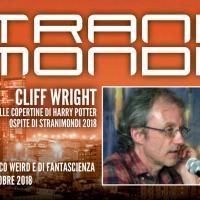 Ancora posti disponibili per il workshop con Cliff Wright a Stranimondi 2018!