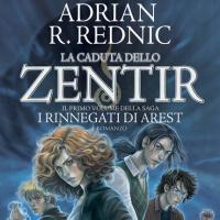 La caduta dello Zentir. I rinnegati di Arest