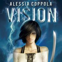 Vision, nuovo romanzo per Alessia Coppola