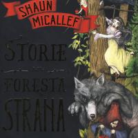 Storie dalla foresta strana
