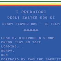 I Predatori degli easter egg di Ready Player One – il film