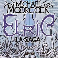 Elric. La saga: il ritorno di Michael Moorcock