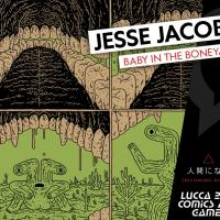 Lucca Comics & Games: ospite Jesse Jacobs