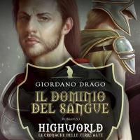 Il dominio del sangue. Highworld